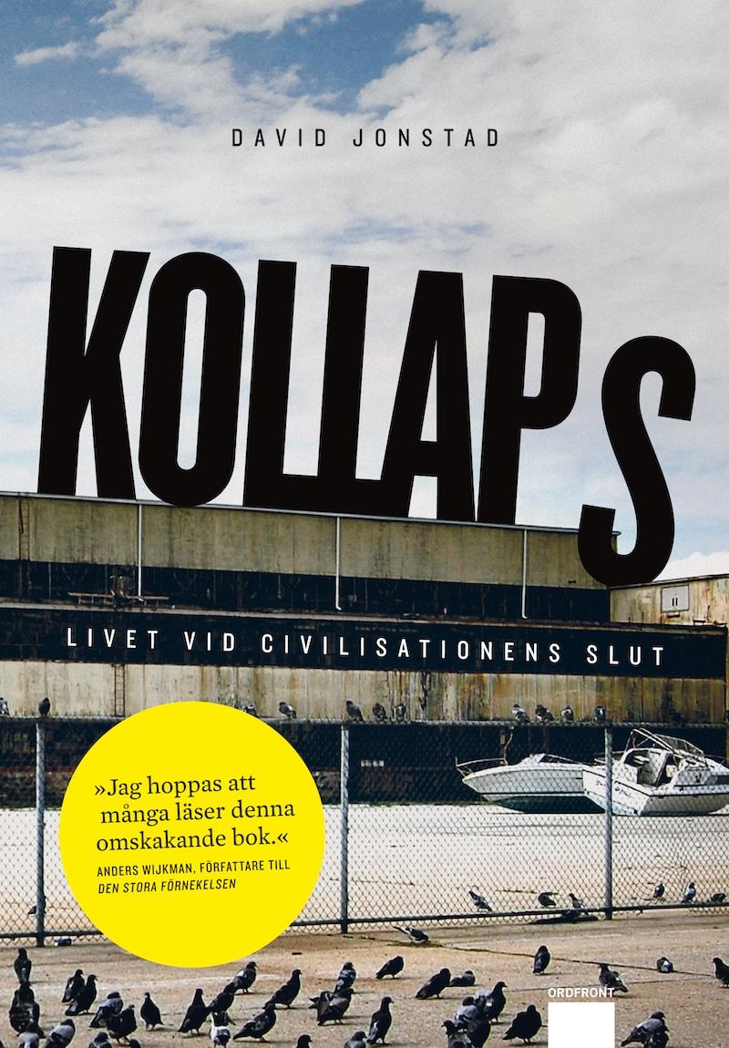 gratisbok under coronatider Kollaps – Livet vid civilisationens slut!