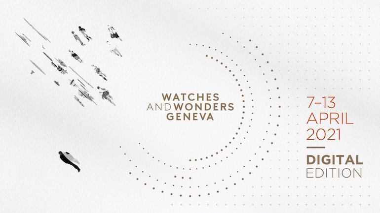 watches and wonders Geneva digital edition 2021